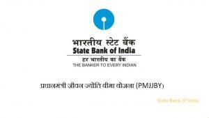Pradhan Mantri Jeevan Jyoti Bima Yojana SBI